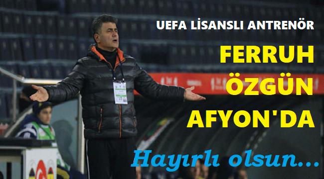 AFJET AFYONSPOR'DA FERRUH ÖZGÜN DÖNEMİ!..