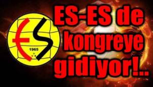 ESKİŞEHİRSPOR KONGREYE GİDİYOR