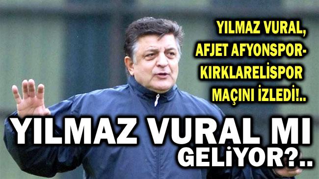 YILMAZ VURAL, AFJET AFYONSPOR'UN MAÇINI İZLEDİ!..