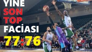YİNE SON TOP FACİASI!.. 77-76