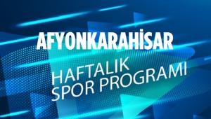 AFYONKARAHİSAR HAFTALIK SPOR PROGRAMI