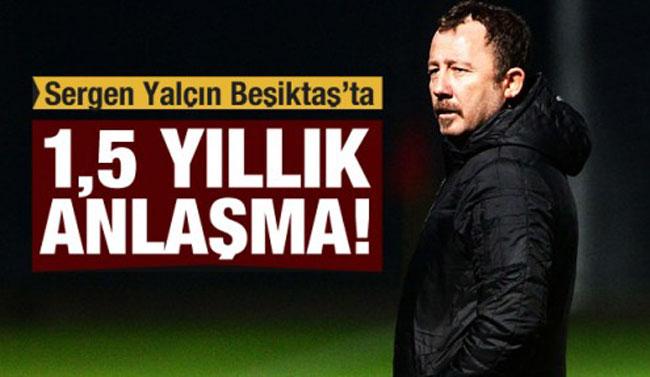 BEŞİKTAŞ'IN BAŞINA SERGEN YALÇIN!..