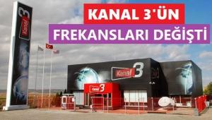 KANAL 3'ÜN UYDU FREKANSLARI DEĞİŞTİ
