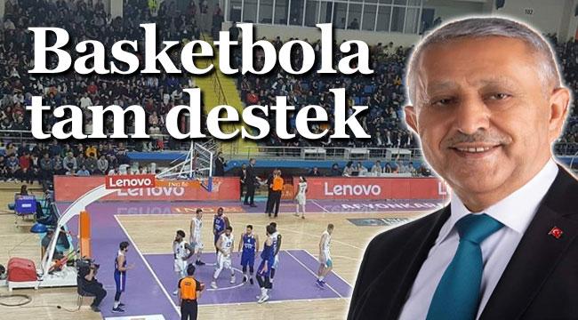 BELEDİYE'DEN BASKETBOLA TAM DESTEK!..