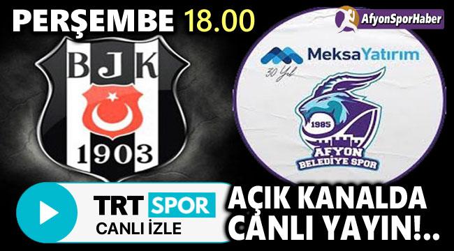 BEŞİKTAŞ-AFYON BASKET MAÇI TRT SPOR TV'DE