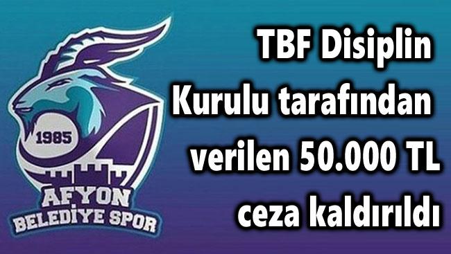 AFYON BELEDİYESPOR'A VERİLEN 50.000 TL CEZA KALDIRILDI