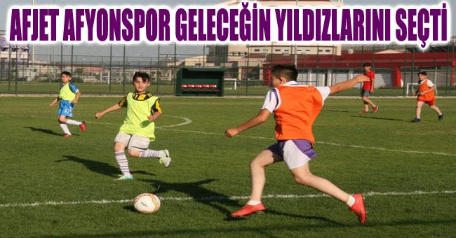 AFJET AFYONSPOR GELECEĞİN YILDIZLARINI SEÇTİ