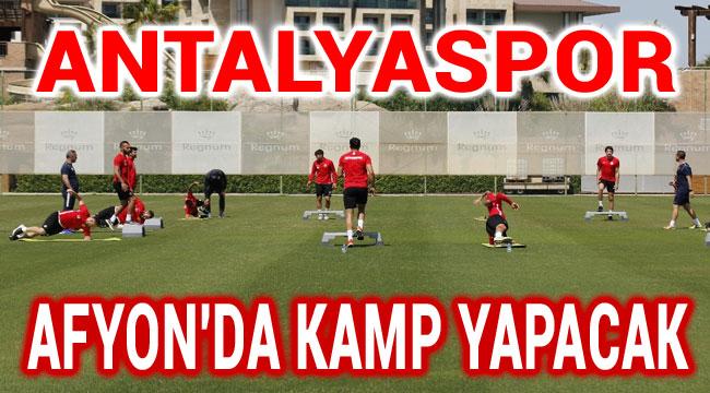 ANTALYASPOR AFYON'DA KAMP YAPACAK