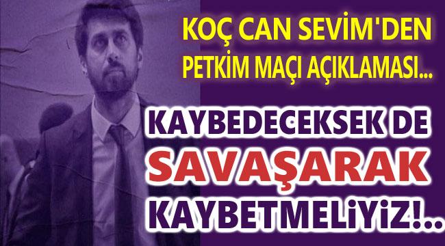 KAYBEDECEKSEK DE SAVAŞARAK KAYBETMELİYİZ!..