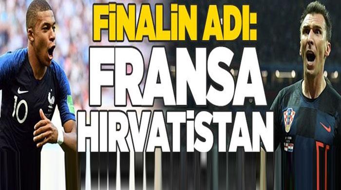 DÜNYA KUPASINDA FİNALİN ADI:HIRVATİSTAN-FRANSA