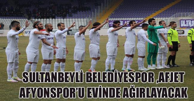AFJET AFYONSPOR, SULTANBEYLİ'YE KONUK OLUYOR
