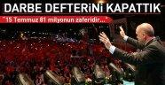 15 TEMMUZ COŞKUSU, TÜRK MİLLETİ TEK YÜREK!..