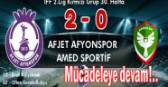 AFJET AFYONSPOR, AMED SPORTİF'İ 2-0 GEÇTİ