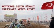 TÜRKİYE MOTOKROS ŞAMPİYONASI SEZON FİNALİ NEFES KESTİ