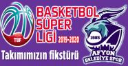AFYON BELEDİYE BASKET'İN 2019-2020 FİKSTÜRÜ