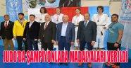 JUDO'DA ŞAMPİYONLARA MADALYALARI VERİLDİ