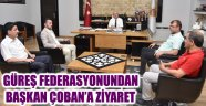 GÜREŞ FEDERASYONUNDAN BAŞKAN ÇOBAN'A ZİYARET