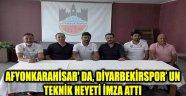 DİYARBEKİRSPOR' UN TEKNİK HEYETİ, AFYON KAMPINDA İMZA ATTI