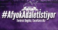 AF-YOK TARAFTAR GRUBU, ADALET İSTİYOR!..