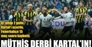 MÜTHİŞ DERBİ BEŞİKTAŞ'IN!.. 3-1