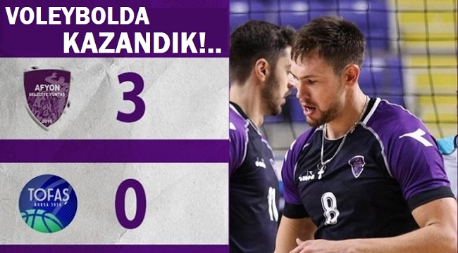 VOLEYBOLDA TOFAŞ'I 3-0 YENDİK!..